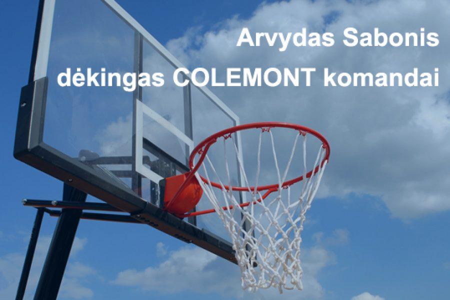 Arvydas Sabonis dėkingas COLEMONT komandai