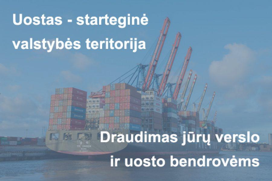Uostas – strateginė valstybės teritorija. Draudimas jūrų verslo ir uosto bendrovėms