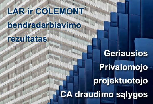 LAR ir COLEMONT bendradarbiavimo rezultatas – geriausios privalomojo projektuotojo CA draudimo sąlygos